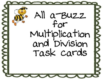 All A-Buzz for Multiplication and Division Task Cards