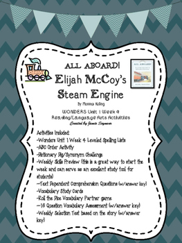 All Aboard!  Elijah McCoy's Steam Engine Wonders Unit 1 We