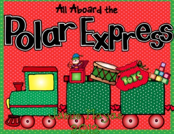 All Aboard!  Polar Express Common Core Activities