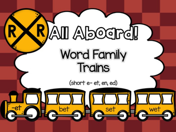All Aboard (Short E) Word Family Trains