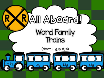 All Aboard (Short I) Word Family Trains
