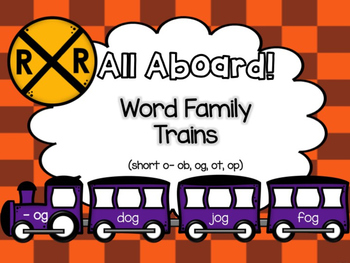 All Aboard (Short O) Word Family Trains