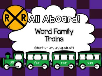 All Aboard (Short U) Word Family Trains