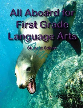 All Aboard for First Grade Language Arts Digital Student and Teacher's Edition