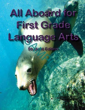 All Aboard for First Grade Language Arts - Student Edition