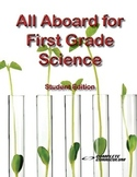 All Aboard for First Grade Science - Student Edition