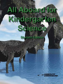 All Aboard for Kindergarten Science Digital Student and Te