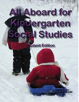 All Aboard for Kindergarten Social Studies - Student Edition