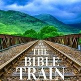 Bible Song: All Aboard the Bible Train