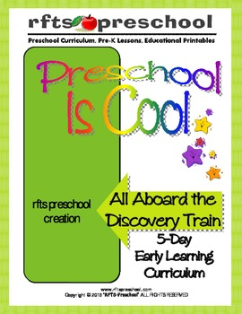 All Aboard the Discovery Train {5-Day Unit} RFTS Preschool Program