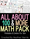 All About 100 and More: No Prep Math Centers