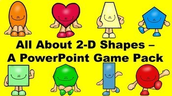 All About 2-D Shapes - A PowerPoint Game Mega Pack Growing Bundle