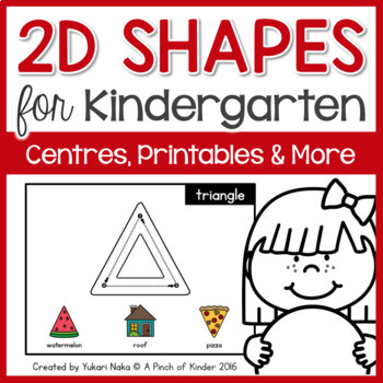 Here Are The 2D Shapes That I Know!: A Kindergarten 2D Shape Unit