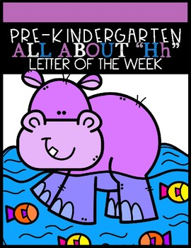 """ALL ABOUT """"Hh"""" (Letter of the Week)"""
