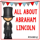 All About Abraham Lincoln President's Day Activities