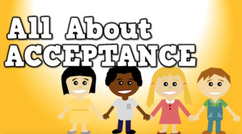 All About Acceptance (video)