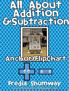 All About Addition & Subtraction Anchor/Flip Chart