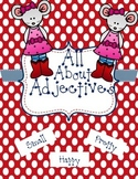 All About Adjectives-2nd Grade