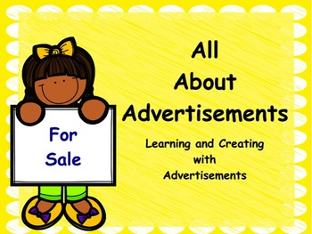 All About Advertisements: Flipchart and Worksheets