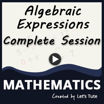 All About Algebraic Expressions