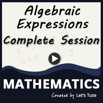 All About Algebraic Expressions | Algebra | Math