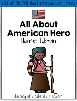 All About American Hero: Harriet Tubman {a mini-unit}