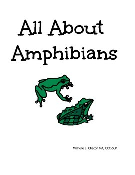All About Amphibians! Adapted Book