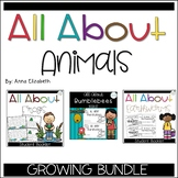 All About Animals Booklets GROWING Bundle