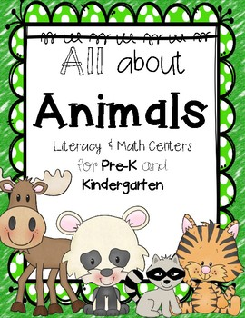 All About Animals { Math & Literacy Centers } For Pre-k & Kindergarten