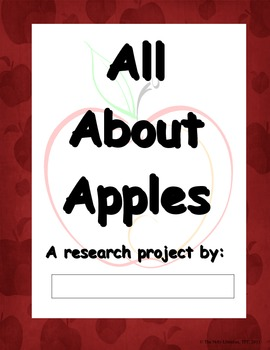 """""""All About Apples"""" Beginning Research Process Packet"""