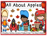 All About Apples: Science Life Cycles, Informational Reading, Expository Writing