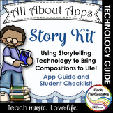 All About Apps: Story Kit - Bring your student's stories and songs to life!
