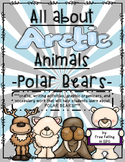 All About Arctic Animals-POLAR BEARS (crafts, writing, voc
