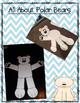 All About Arctic Animals-POLAR BEARS (crafts, writing, voc