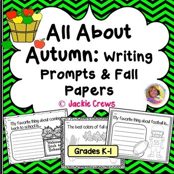 EARLY LEARNERS All About Autumn: Writing Prompts K-2