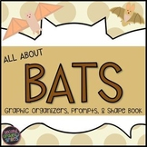 Bats: Graphic Organizers, Shape Book, and More