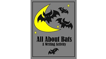 All About Bats, A Writing Activity