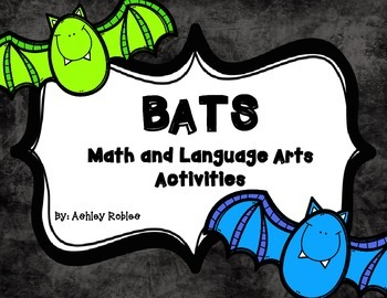 Bats: Math and Literacy Activities