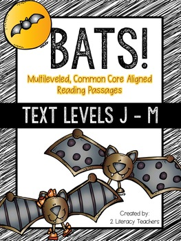 All About Bats BUNDLE: Leveled Passages A - M and Leveled Quick Reads A -I