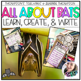 All About Bats: Learn, Create, and Write