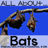 All About Bats { Printables, Graphic Organizers, Craftivity, Anchor Charts }
