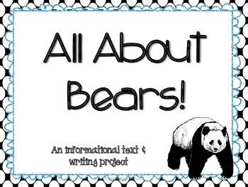 All About Bears!  Informational and Writing
