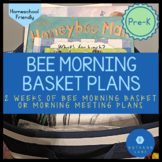 All About Bees Morning Basket Plans Pre-K Bee Themed Presc
