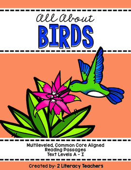 All About Birds: CCSS Aligned Leveled Reading Passages and Activities