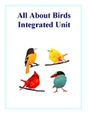 All About Birds Integrated Unit, Activities and Handouts