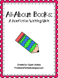 All-About Books: A Nonfiction Writing Unit (Informational Text)