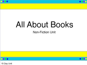 All About Books Writers' Workshop Unit: 15 Days (Powerpoint Unit)