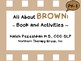 All About Brown Interactive Book and Activities