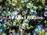 All About Bubbles
