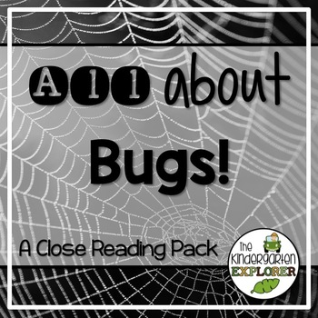 All About Bugs - A Close Reading Pack
